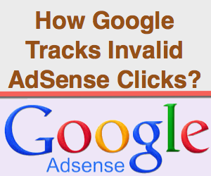 How Google Can Track Invalid AdSense Click
