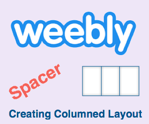 Using Spacer Element in Weebly to Make Column Layout