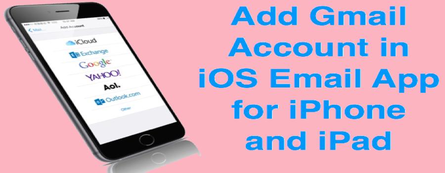 Ajouter Gmail dans iOS pour iPhone et iPad