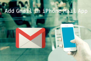 Add Gmail in iPhone Mail App
