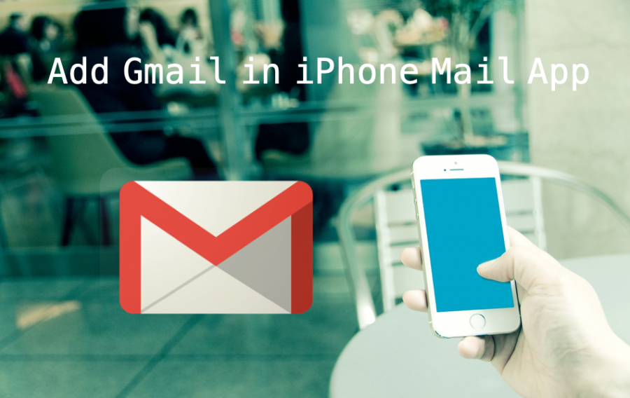 How to Add Gmail Account in iPhone Mail App?