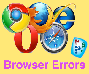 Browser Errors You Should Know