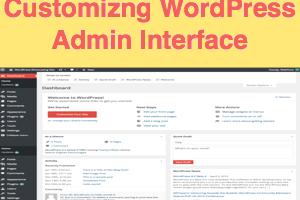 Customizing WordPress Admin Interface