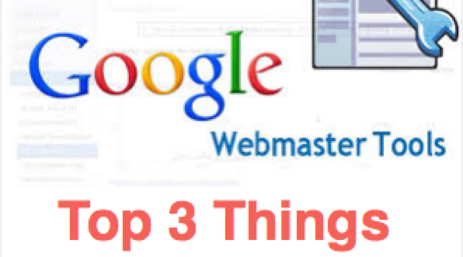 Top 3 Things You Should Do in Google Search Console