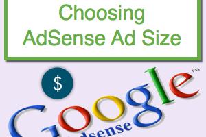 Choosing Better AdSense Ad Size