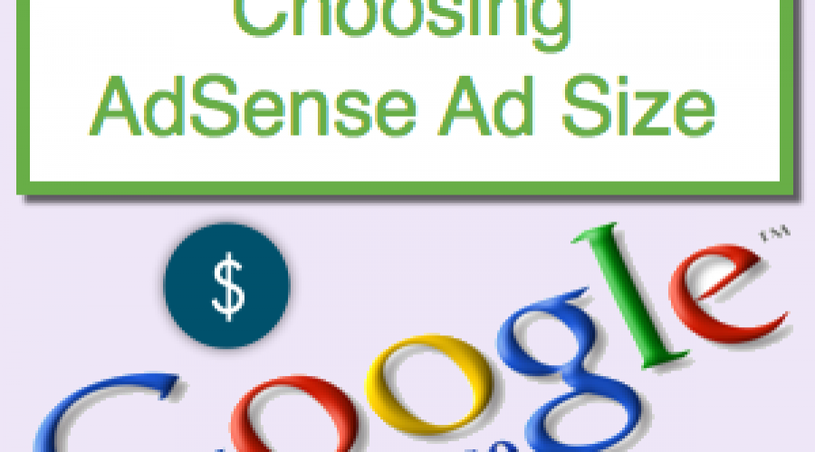 How to Choose Better Ad Size for AdSense Ads?