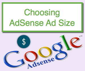 Choosing Better AdSense Ad Size
