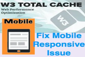 Fix W3TC Mobile Responsiveness Issue