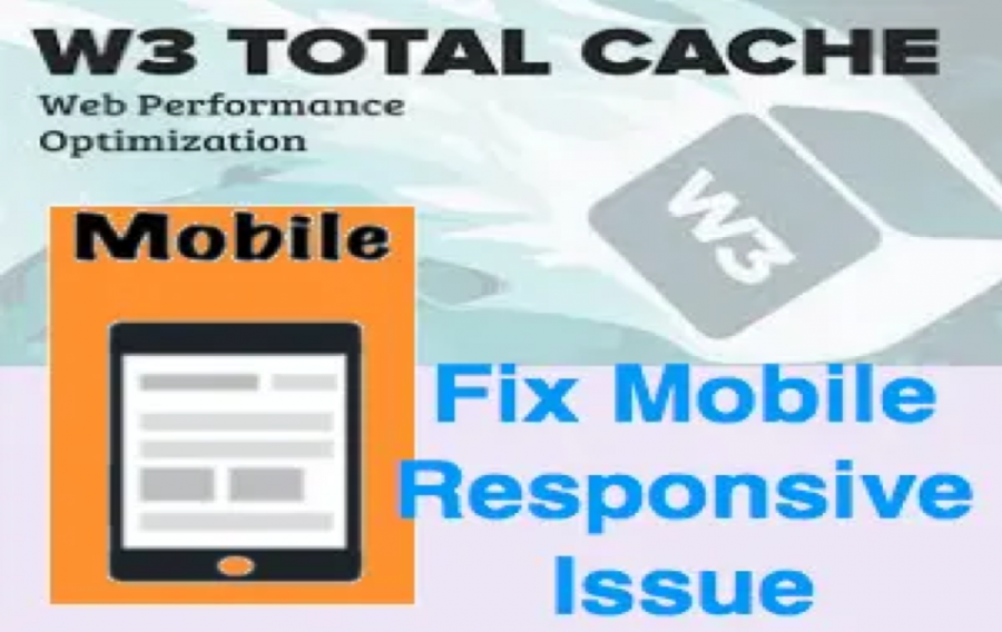 Fix W3TC Mobile Responsiveness Issue
