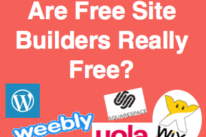 Are Free Site Builders Really Free?