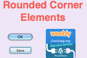 Rounded Corner Elements for Weebly
