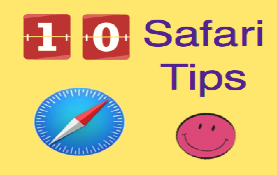 10 Safari Tips to Improve Your Productivity