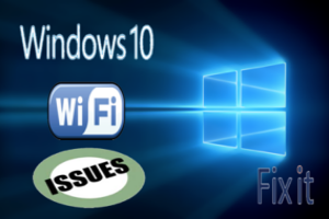 Fix Windows 10 WiFi Issues