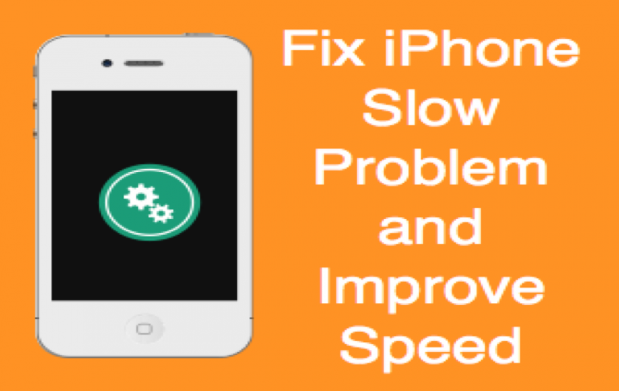 Fix Slow iPhone Problem and Improve Speed