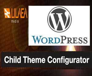 How to Use WordPress Child Theme Configurator Plugin?