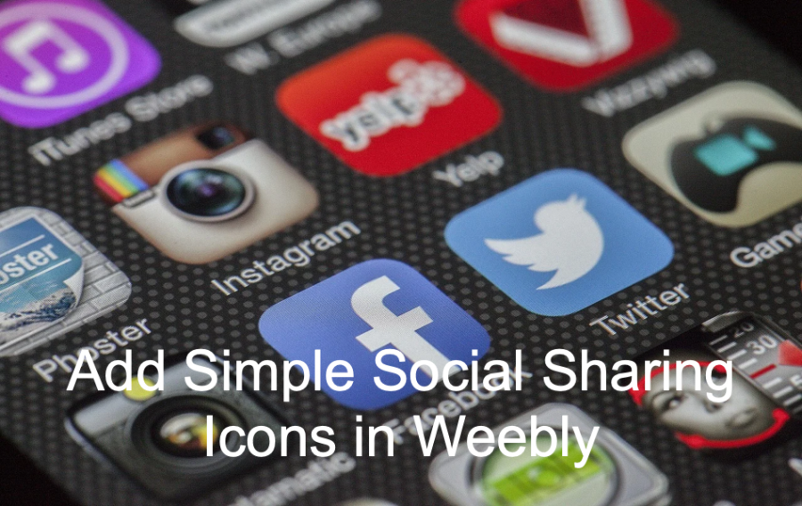 Add Simple Social Sharing Icons in Weebly