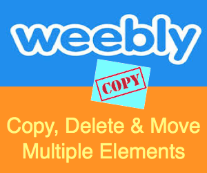 Copy, Delete and Move Multiple Elements in Weebly