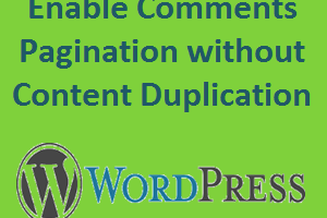 Enable Comments Pagination without Content Duplication in WordPress