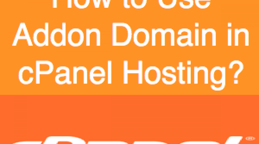 Add Unlimited Websites in cPanel Hosting Account Using Addon Domain