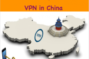5 Reasons Why You Need VPN in China?