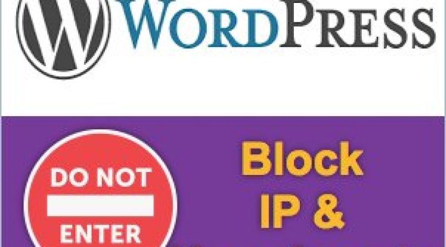 How to Block IP and User Agents in WordPress?