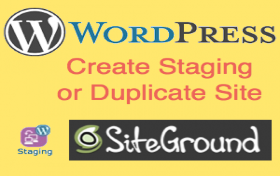 How to Create WordPress Staging Site in SiteGround?