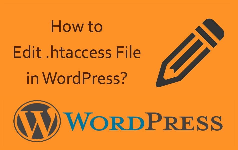How to Edit .htaccess File in WordPress?