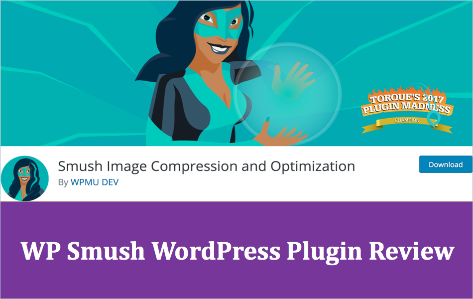 WP Smush WordPress Image Optimization Plugin Review