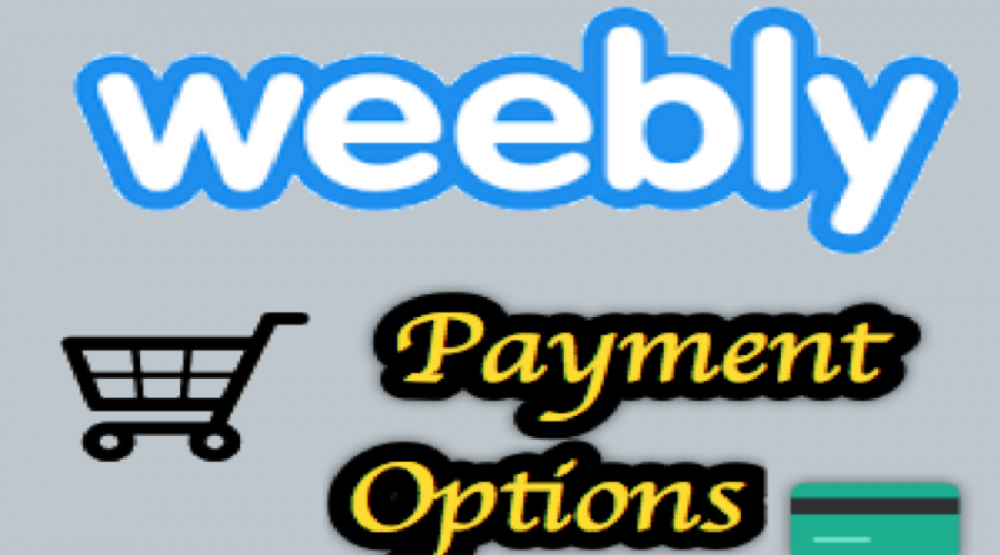 Weebly Payment Options for Online Store Cart Checkout