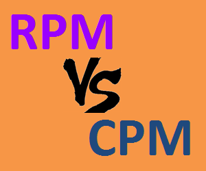 RPM Vs CPM – All You Should Know