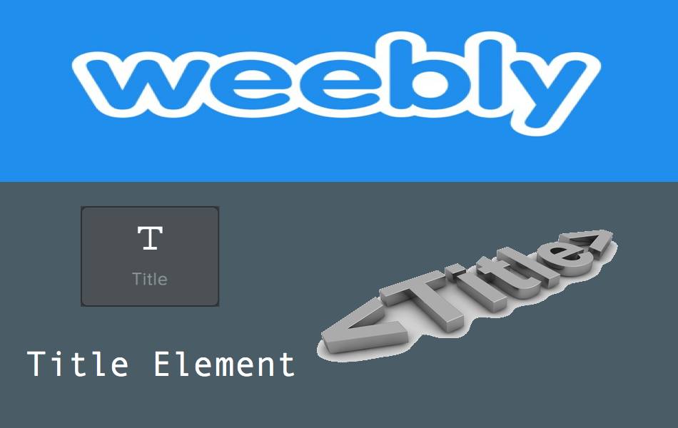How to Add and Customize Weebly Title Element?