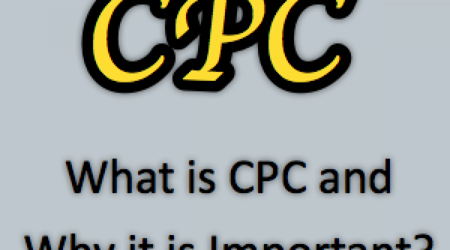 What is CPC and Why it is Important in Advertising?