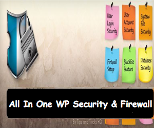 WordPress All in One WP Security and Firewall Plugin Tutorial