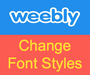 Change Weebly Font Styles