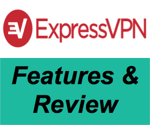 ExpressVPN Features and Review
