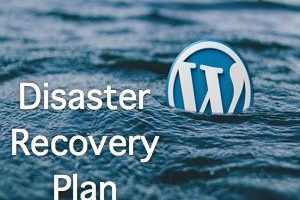 WordPress Disaster Recovery Plan