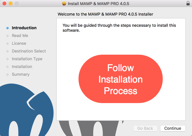 Follow Installation Process
