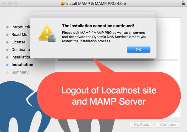 Logout MAMP Server to Continue Installation