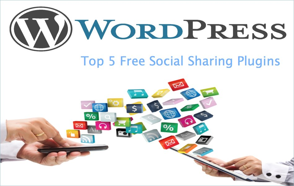 Top 5 Free Social Sharing Plugins for WordPress