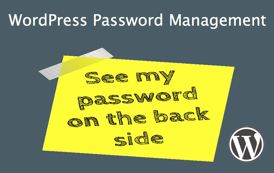 How to Manage Passwords in WordPress?