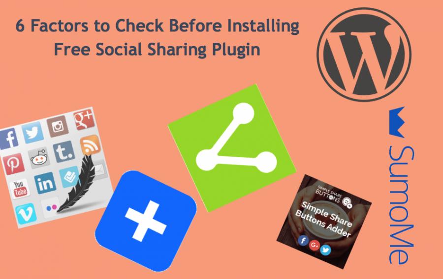 6 Factors to Check Before Using Social Sharing Plugin in WordPress