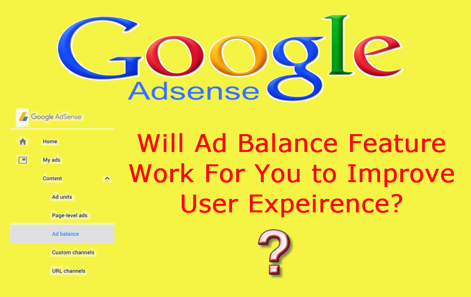 Google AdSense Ad Balance Feature