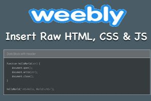 Insert Raw HTML, CSS and JavaScript Code in Weebly