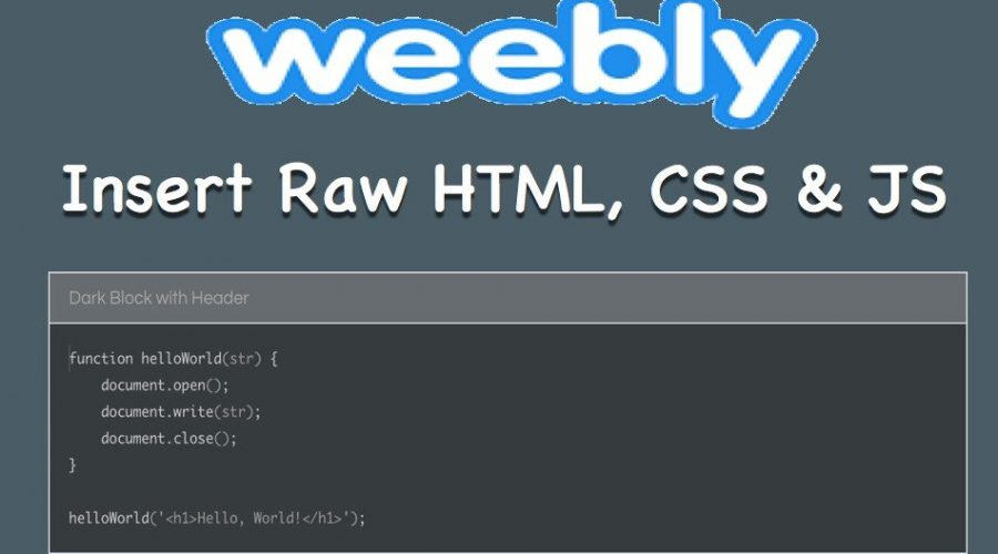 How to Insert Raw HTML, CSS, and JavaScript Code in Weebly?