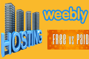 Weebly Free Vs Paid Hosting