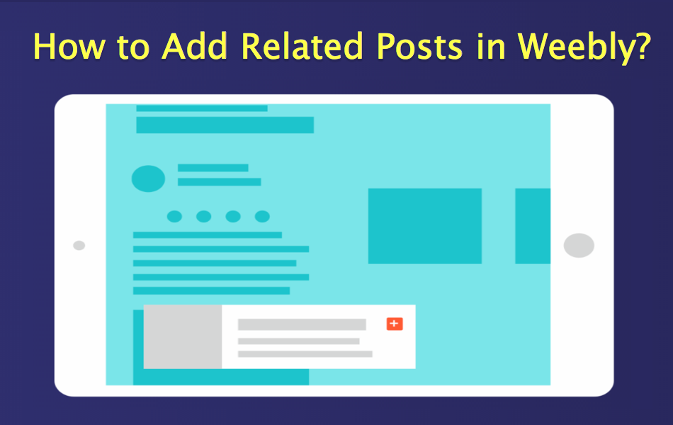 Add Related Posts in Weebly