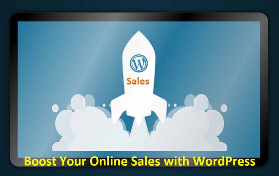 6 Top Quick Wins to Boost Your Sales with WordPress