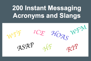 200 Instant Messaging Acronyms and Slangs