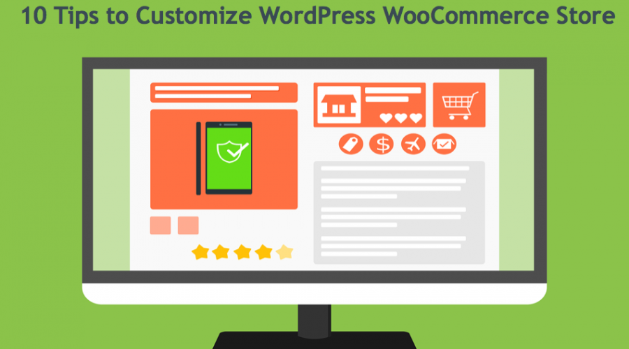 10 Tips to Customize WordPress WooCommerce Store