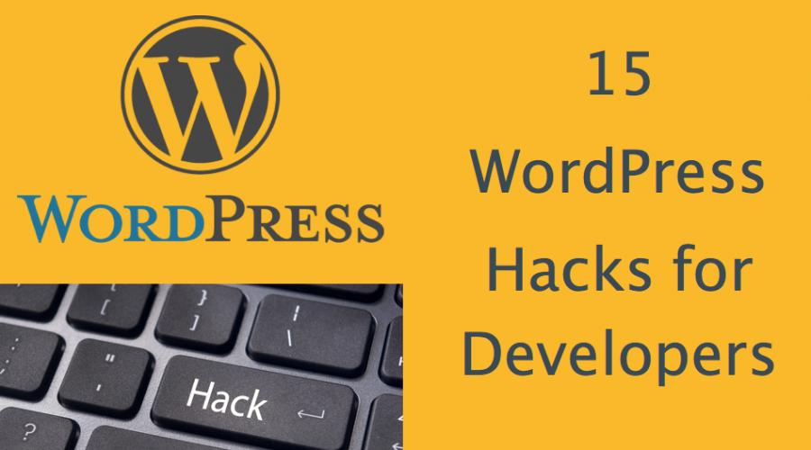 15 WordPress Hacks For Developers